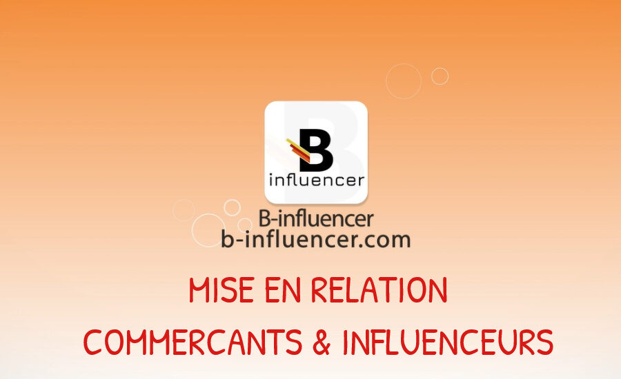 b-influencer mise en relation commerçants et influenceurs